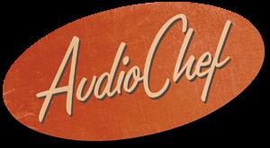 Audiochef